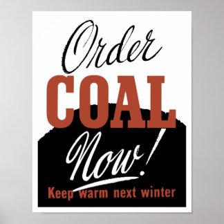 ¡Carbón de la orden ahora! Guarde el invierno Póster
