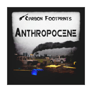 Carbon Footprints - Anthropocene Canvas Print