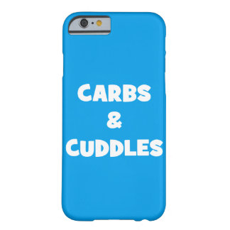 Carbs and Cuddles - Funny Novelty Food Barely There iPhone 6 Case