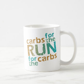 Carbs for the RUN * RUN for the Carbs Coffee Mug