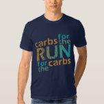Carbs for the RUN * RUN for the Carbs Tee Shirt