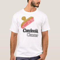 Carcinoid Cancer T-Shirt