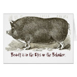 Card- Beauty is in the Eyes of the Beholder. Greeting Card