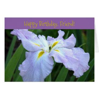 "card, ""Happy Birthday, Friend!""/pale lavender iris Card"