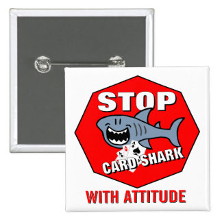 Card Shark With Attitude 2 Inch Square Button