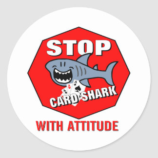 Card Shark With Attitude Classic Round Sticker