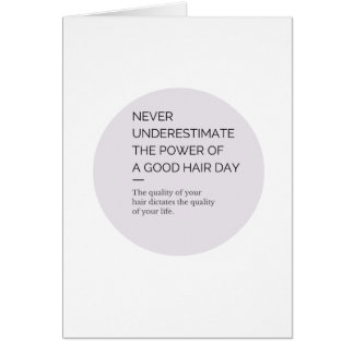 Card The Power of a Good Hair Day