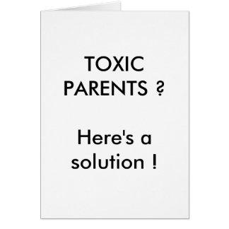Card, TOXIC PARENTS ? Card