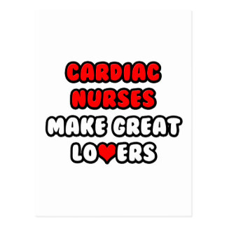 Cardiac Nurses Make Great Lovers Postcard