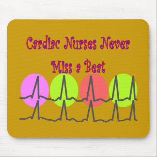 Cardiac Nurses NEVER Miss a Beat! Mouse Pad
