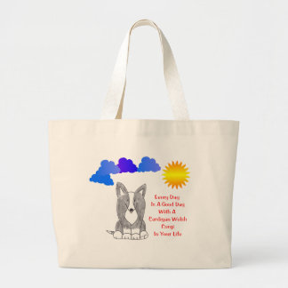 Cardigan Welsh Corgi Every Day Is A Good Day Bag