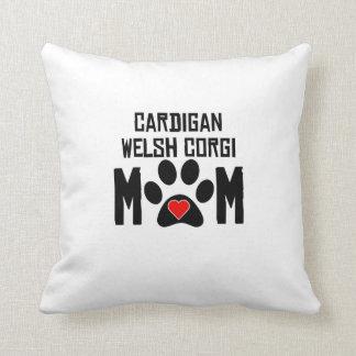 Cardigan Welsh Corgi Mom Pillow