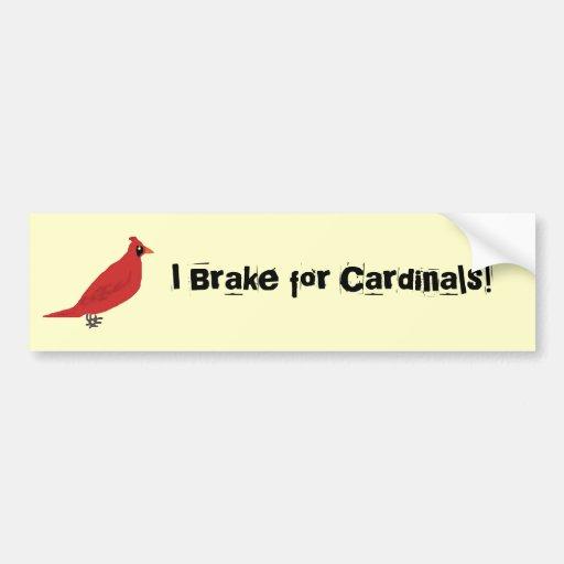 cardinal, I Brake for Cardinals! Bumper Sticker