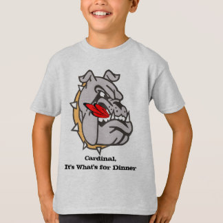 Cardinal, It's What's for Dinner T-Shirt