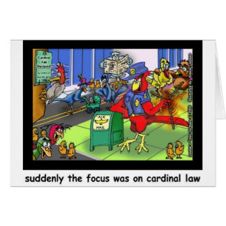 Cardinal Law Funny Law Cartoon Gifts & Collectible Card