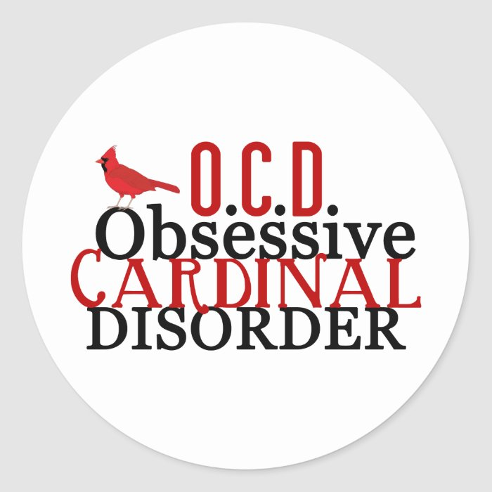 Cardinal Obsessed Funny Classic Round Sticker