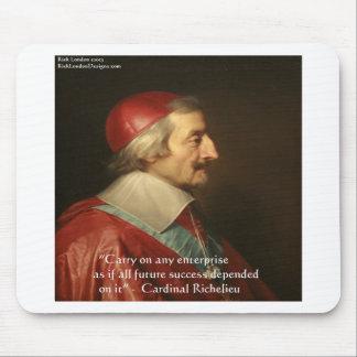 Cardinal Richelieu Success Wisdom Quote Mouse Pad