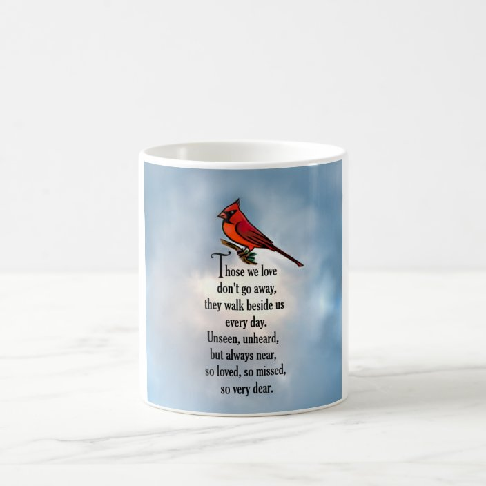 11 oz Coffee Cup Memorial Gift for Friend Cardinals Appear when Angels are Near Mug