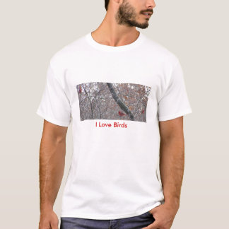 Cardinal Trio&Branches, I Love Birds T-Shirt