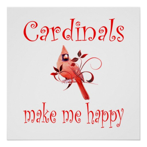 Cardinals Make Me Happy Poster