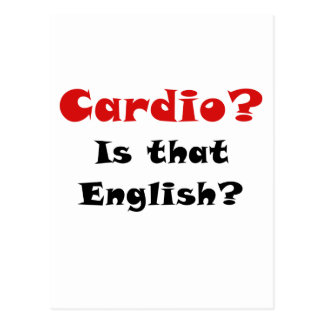 Cardio is that English Postcard
