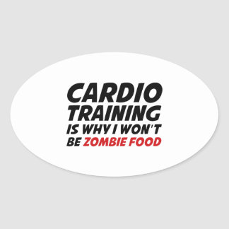 Cardio Training Is Why I Wont Be Zombie Food Stickers