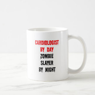 Cardiologist by Day Zombie Slayer by Night Coffee Mugs