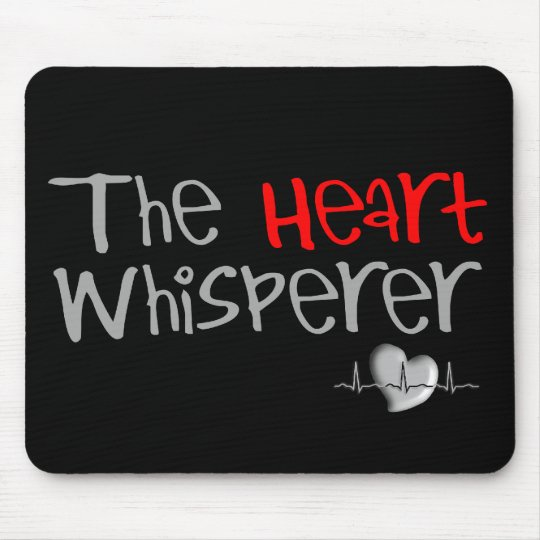 """Cardiologist Gifts """"The Heart Whisperer"""" Mouse Pad"""