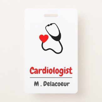 Cardiologist -  heart shaped stethoscope badge