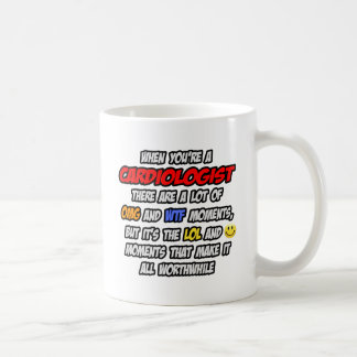 Cardiologist .. OMG WTF LOL Coffee Mugs