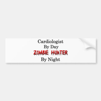 Cardiologist Zombie Hunter Bumper Stickers