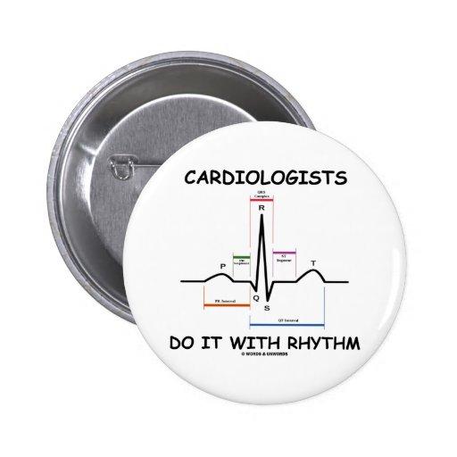 Cardiologists Do It With Rhythm (ECG/EKG) Button