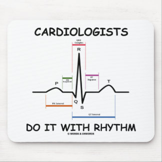 Cardiologists Do It With Rhythm (ECG/EKG) Mouse Pad