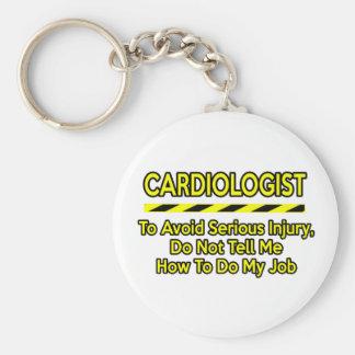 Cardiólogo divertido. No me diga Llavero Redondo Tipo Pin