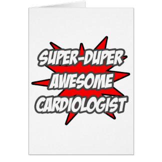 Cardiólogo impresionante estupendo de Duper Felicitaciones