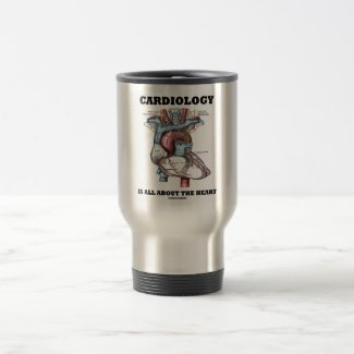 Cardiology Is All About The Heart (Anatomical) Coffee Mug