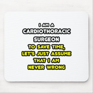 Cardiothoracic Surgeon T-Shirts and Gifts Mouse Pad
