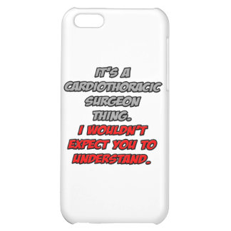 Cardiothoracic Surgeon.. Wouldn't Understand iPhone 5C Covers