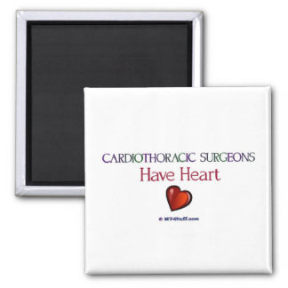 Cardiothoracic Surgeons Have Heart 2 Inch Square Magnet