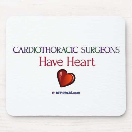 Cardiothoracic Surgeons Have Heart Mouse Pad