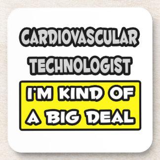 Cardiovascular Tech .. I'm Kind of a Big Deal Beverage Coaster