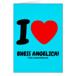 i [Love heart]  bhess angelica! i [Love heart]  bhess angelica! Cards