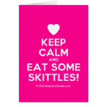 [Love heart] keep calm and eat some skittles!  Cards