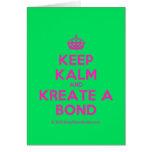 [Crown] keep kalm and kreate a bond  Cards