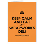 [Crown] keep calm and eat at wrapworks deli  Cards