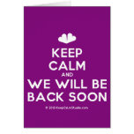 [Two hearts] keep calm and we will be back soon  Cards