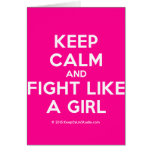 keep calm and fight like a girl  Cards