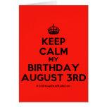 [Crown] keep calm my birthday august 3rd  Cards