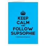 [Crown] keep calm and follow supsophie  Cards