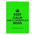 [Crown] keep calm que o jacinto é o boss  Cards